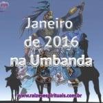 Janeiro 2016 na Umbanda