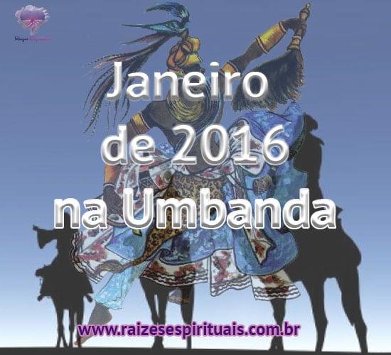Janeiro de 2016 na Umbanda