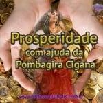 Prosperidade com ajuda da Pombagira Cigana