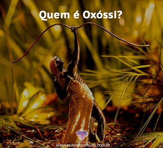 Quem é Oxóssi?