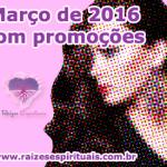 Março de 2016 com promoções