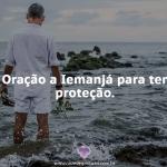 Oração a Iemanjá ter proteção