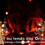 Itan: Omulú entrega a Iansã o poder sobre os mortos