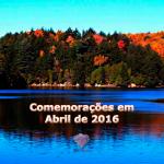 Comemorações em Abril de 2016