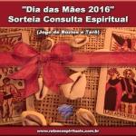 """""""Dia das Mães 2016"""" Sorteia Consulta Espiritual"""