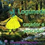 Logunedé – caçador e pescador