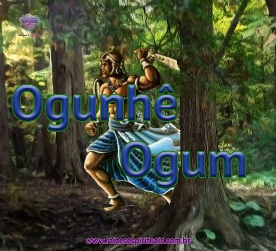 Ogunhê Ogum!