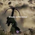 Oração ao Pai Oxóssi
