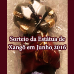 Sorteio da Estátua de Xangô em Junho 2016