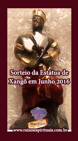 Participe das homenagens a Xangô e de nosso sorteio
