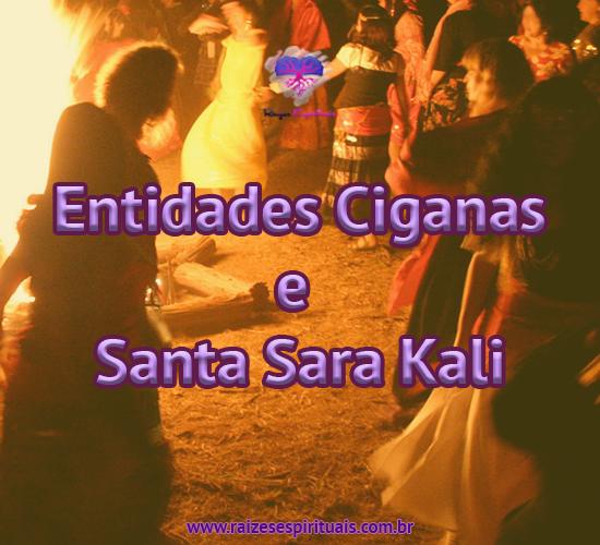Entidades Ciganas e Santa Sara Kali