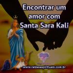 Encontrar um amor com Santa Sara Kali