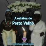 A estátua de Preto Velho