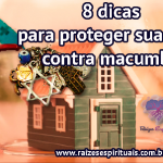 8 dicas para proteger sua casa contra macumba
