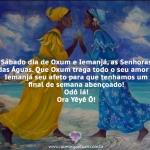 Sábado é dia de Oxum e Iemanjá