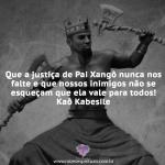 Que a justiça de Pai Xangô