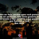 Para ser feliz, perdoe