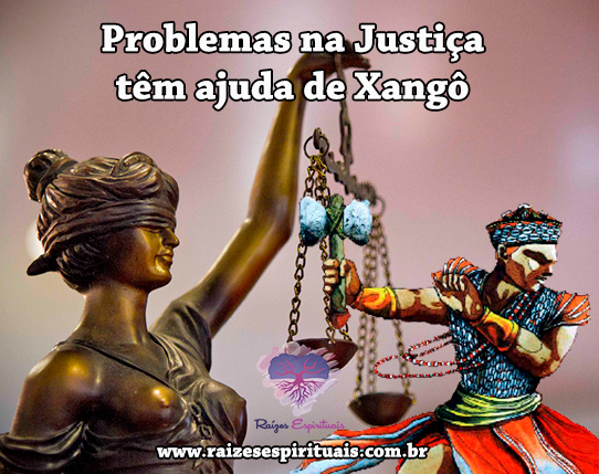 Problemas na Justiça têm ajuda de Xangô