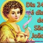 Dia 24 é dia de São João