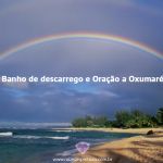 Banho de descarrego e Oração a Oxumaré