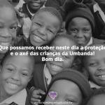 Proteção e o axé das crianças