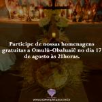 Homenagem a Omulú, participe!