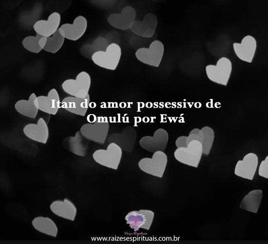 Itan do amor de Omulú por Ewá