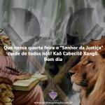 """""""Senhor da Justiça"""" cuide de todos nós"""
