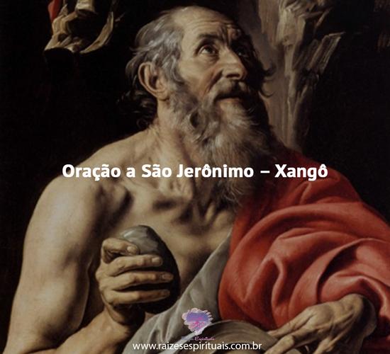 Oração São Jerônimo e Xangô
