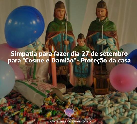 """Simpatias para fazer dia 27 de setembro para """"Cosme e Damião"""""""