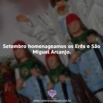 Setembro homenageamos os Erês no site Raízes Espirituais