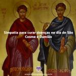 Simpatia para curar doenças no dia de São Cosme e Damião