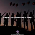 Simpatia para harmonizar família