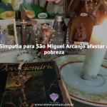 Simpatia para São Miguel Arcanjo afastar a pobreza