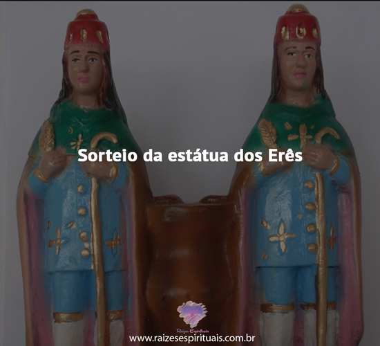 Sorteio da estátua dos Erês
