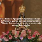 """Nossa Senhora Aparecida é homenageada em 12 de Outubro, quando comemoramos também o """"Dia das Crianças"""", e presentes e orações são sempre bem-vindos."""