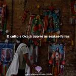 O culto a Oxalá