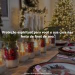 Proteção espiritual nas festas de final de ano