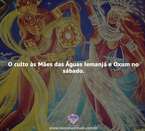 O culto às Mães das Águas Iemanjá e Oxum no sábado.