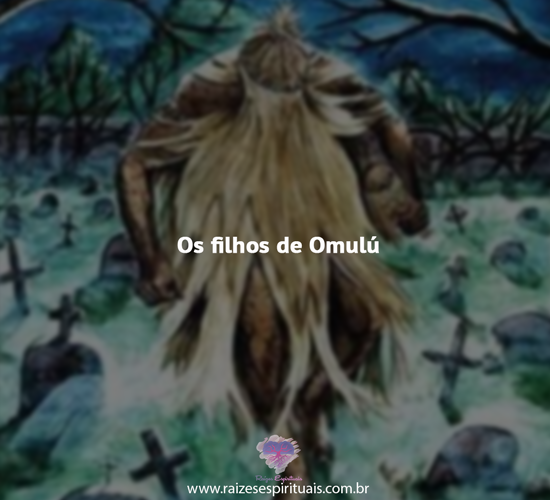 Filhos Omulu