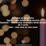 As velas de terça feira