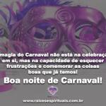 Boa noite de Carnaval!