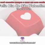 Feliz Dia de São Valentim!