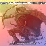 Vídeo-Oração ao Arqueiro Divino, Pai Oxóssi