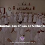 Quizilas dos Orixás da Umbanda