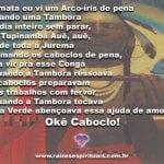 Salve Caboclo Arco-íris! Okê Caboclo!