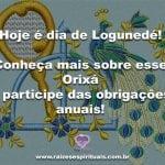Hoje é dia de Logunedé! Conheça mais sobre esse Orixá e participe das obrigações anuais!