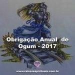 Obrigação Anual de Ogum – Abril 2017