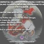 Simpatia de São Jorge para cortar olho gordo, inveja, quebranto e feitiçaria