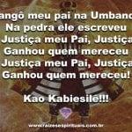 Que a justiça de meu pai Xangô nunca nos falte!